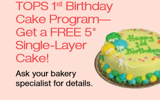 Babys 1st Birthday Cake FREE at Tops Markets