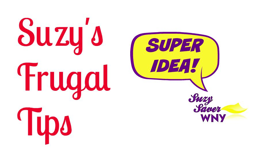 Suzy's Frugal Tips