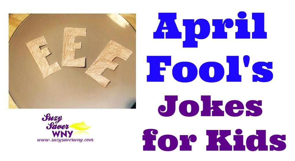 April Fool S Jokes For Kids