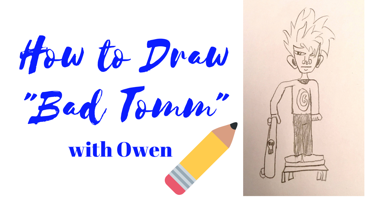 How to Draw Bad Tomm with Owen
